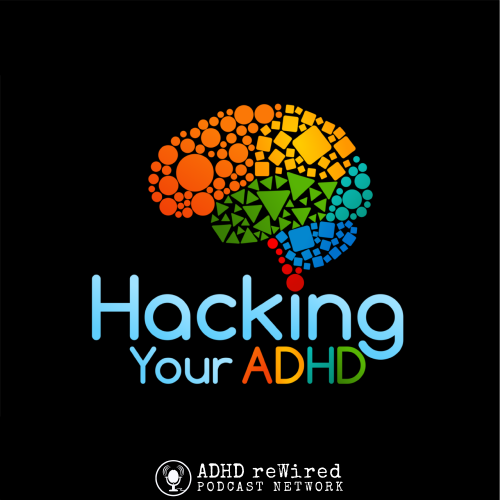 Hacking-Your-ADHD-Podcast-1.png